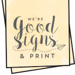 Good Signs and Print Logo